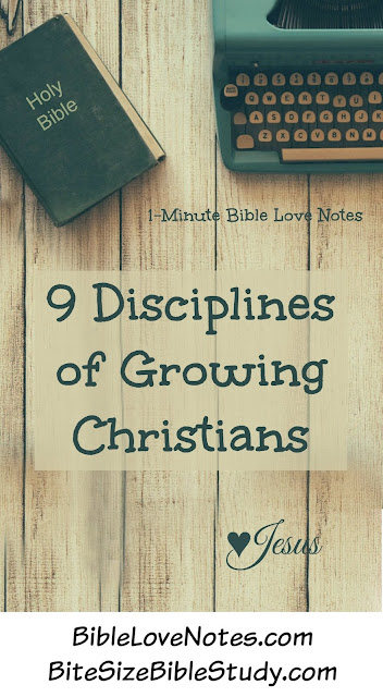 Growing in Christ, 9 Disciplines of Growing Christians