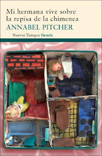 Mi hermana vive sobre la repisa de la chimenea de Annabel Pitcher [Siruela]