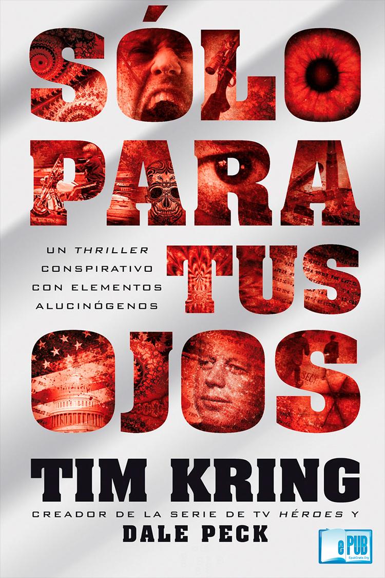 Sólo para tus ojos – Tim Kring