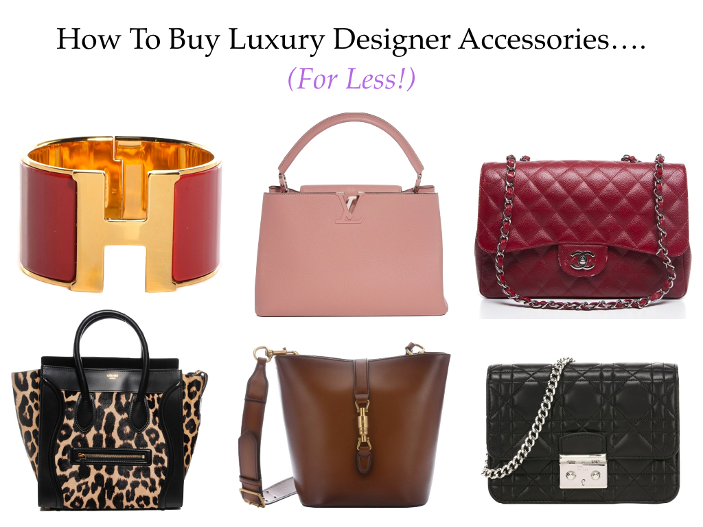 009d1de87ce How To Buy Designer Purses And Accessories For Less