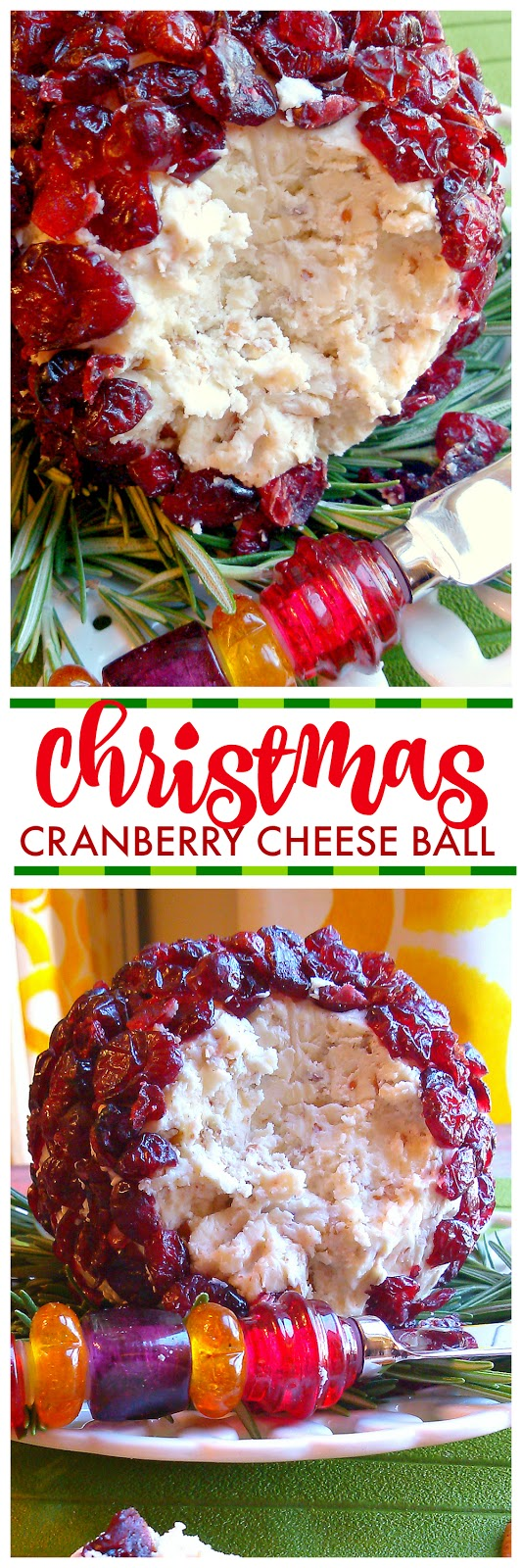 Christmas Cranberry Cheese Ball! A festive cheese ball recipe made with goat cheese or cream cheese, white cheddar, pecans and cranberries. #christmas #appetizer #recipe