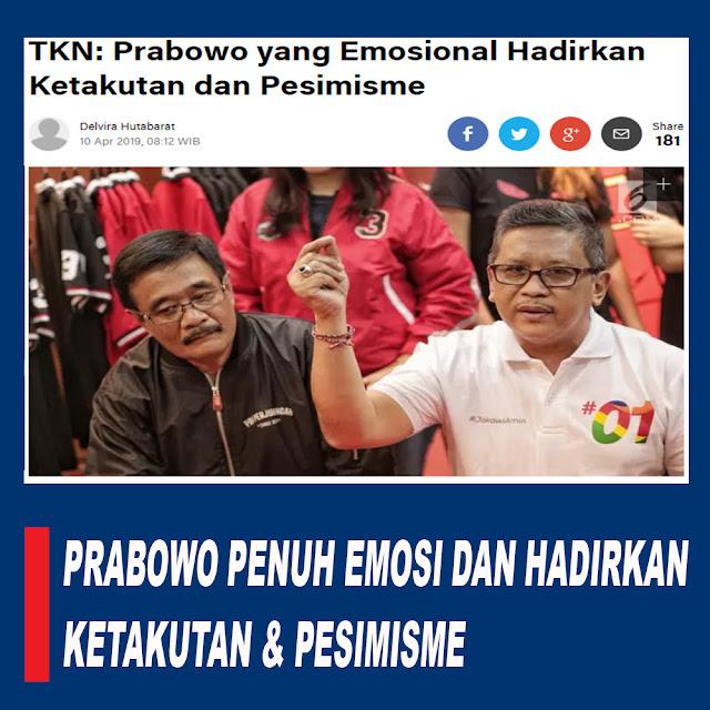 TKN: Prabowo yang Emosional Hadirkan Ketakutan dan Pesimisme