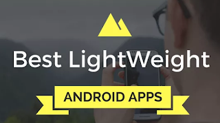 Best%2BLightweight%2BAndroid%2BApps Save Your Data And Battery By Using Best Lightweight Android Apps Apps