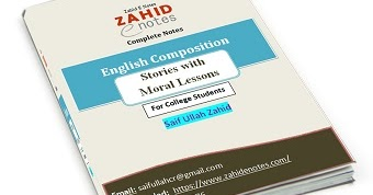 English Moral Stories Notes for 1st year PDF - Zahid Notes
