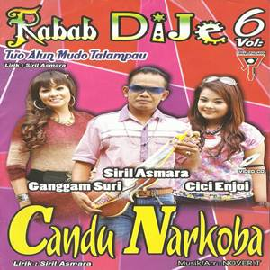 Download Lagu Minang Siril Asmara Candu Narkoba Full Album