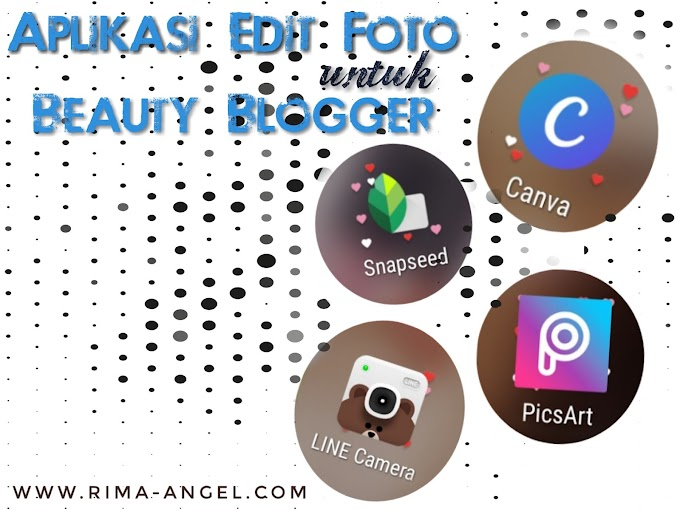 Aplikasi Edit Foto untuk Beauty Blogger - Mobile Friendly