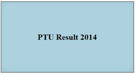 PTU Result 2014 Check here| PTU result 2014 Check here