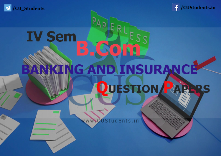 B Com / BBA - Banking and Insurance - Previous Question Papers
