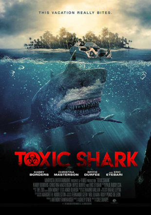 Toxic Shark 2017 Full Hollywood English Movie Download Hd 720p