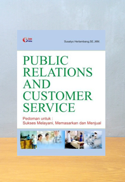 PUBLIC RELATIONS AND CUSTOMER SERVICE, Susatyo Herlambang