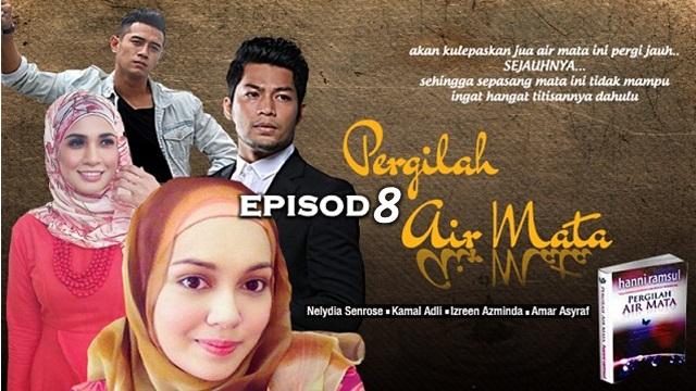 Drama Pergilah Air Mata - Episod 8 (HD)