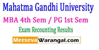 Mahatma Gandhi University MBA 4th Sem / PG 1st Sem 2016 Recounting Exam Results