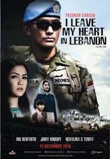 Downlaod Film Pasukan Garuda: I leave My Heart in Lebanon (2016) Mp4 movie