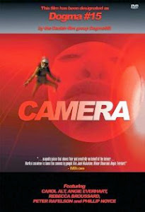 "My dogme film ""CAMERA"""