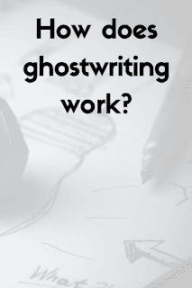 how does ghostwriting work