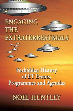 Noel Huntley: Engaging the Extraterrestrials