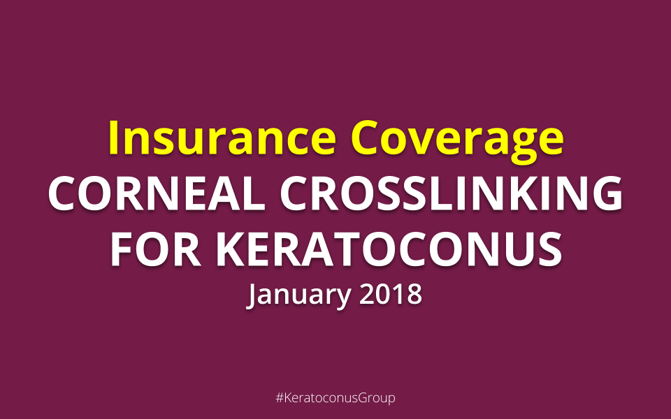 Corneal Crosslinking Insurance Coverage in the United States January 2018