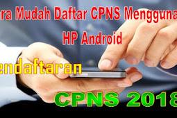 Cara Daftar CPNS Lewat HP Android Secara Online