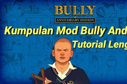 Download Kumpulan Mod Bully Anniversary Edition Android Terbaru