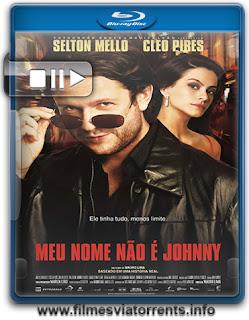 Torrent Meu Nome Não É Johnny (2008)
