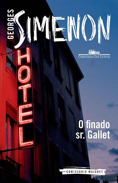 O finado Sr. Gallet - Georges Simenon