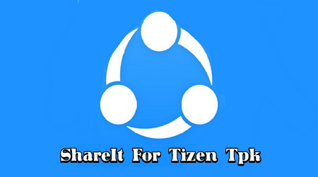 Download Shareit tpk Tizen Terbaru