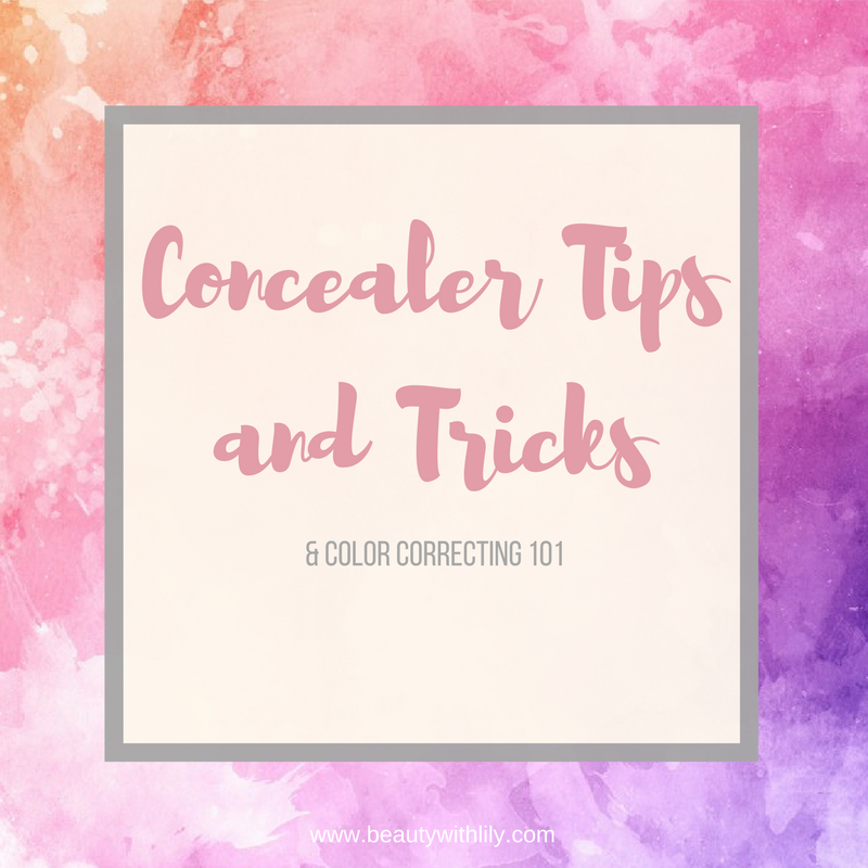 All About Color Correcting & Concealing -- Concealer Tips & Tricks | beautywithlily.com
