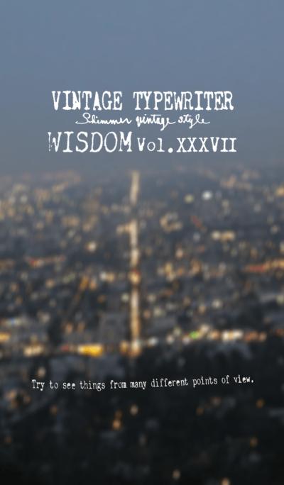 VINTAGE TYPEWRITER WISDOM Vol.XXXVII