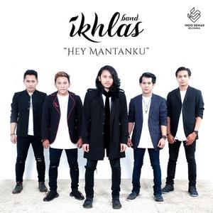 IKHLAS Band - Hey Mantanku