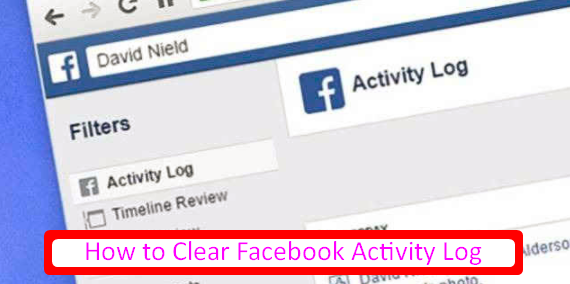 Delete All Facebook Activity 2017 2018