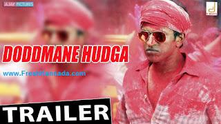 Doddmane Hudga Kannada Movie Official Trailer