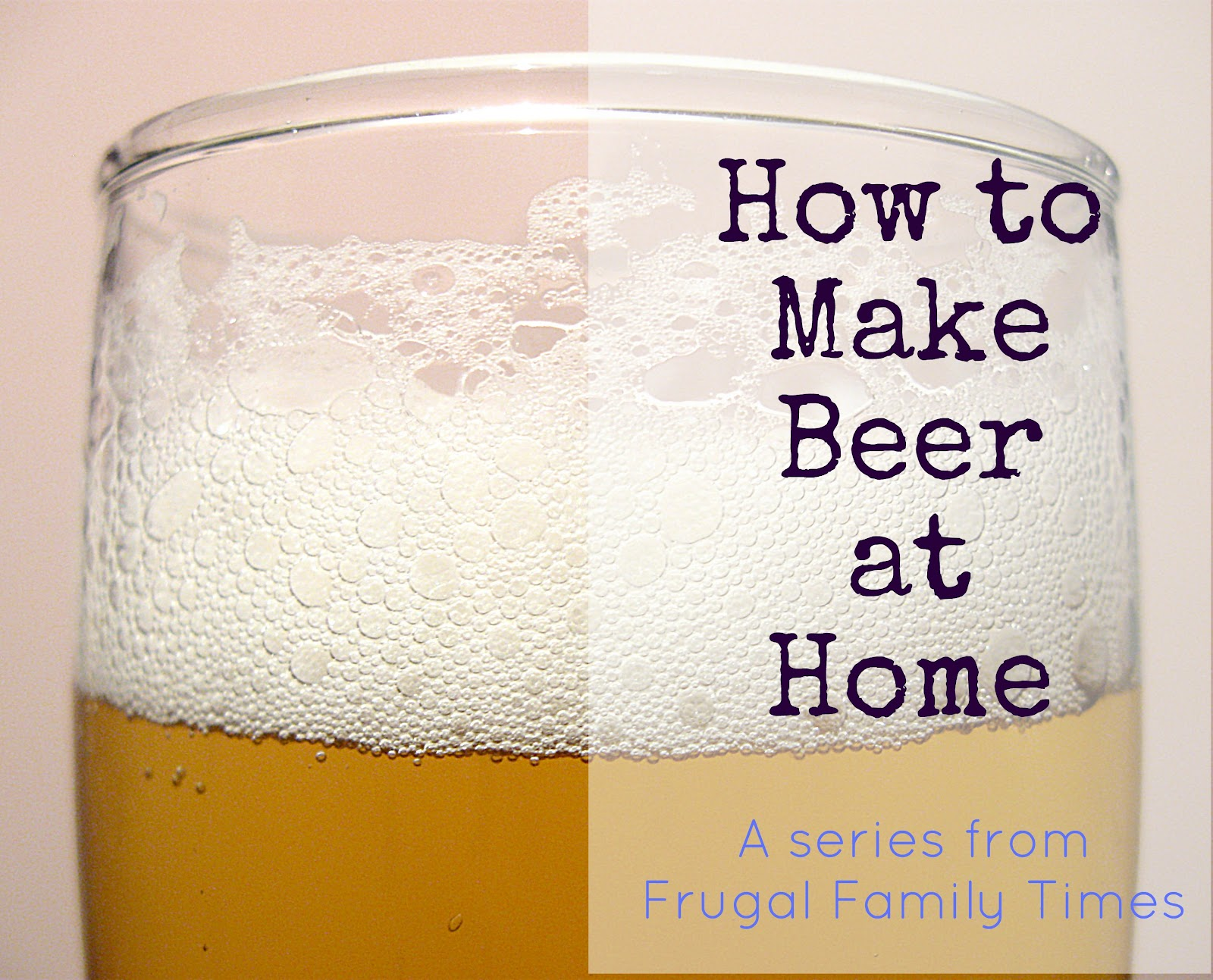 Make Beer At Home Part 2 Simple Foolproof Brewing