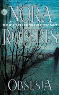 """""""Obsesja"""" Nora Roberts - recenzja"""