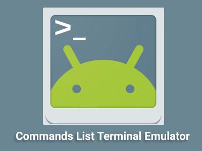 Daftar Perintah Terminal Emulator Android