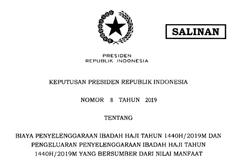 Keputusan Presiden (Keppres) nomor 8 tahun 2019 tentang Biaya Penyelenggaraan Ibadah Haji Tahun 2019 (1440 H)