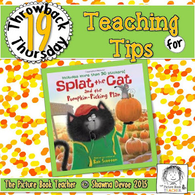 Splat the Cat and the Pumpkin-Picking Plan by Rob Scotton TBT - Teaching Tips.