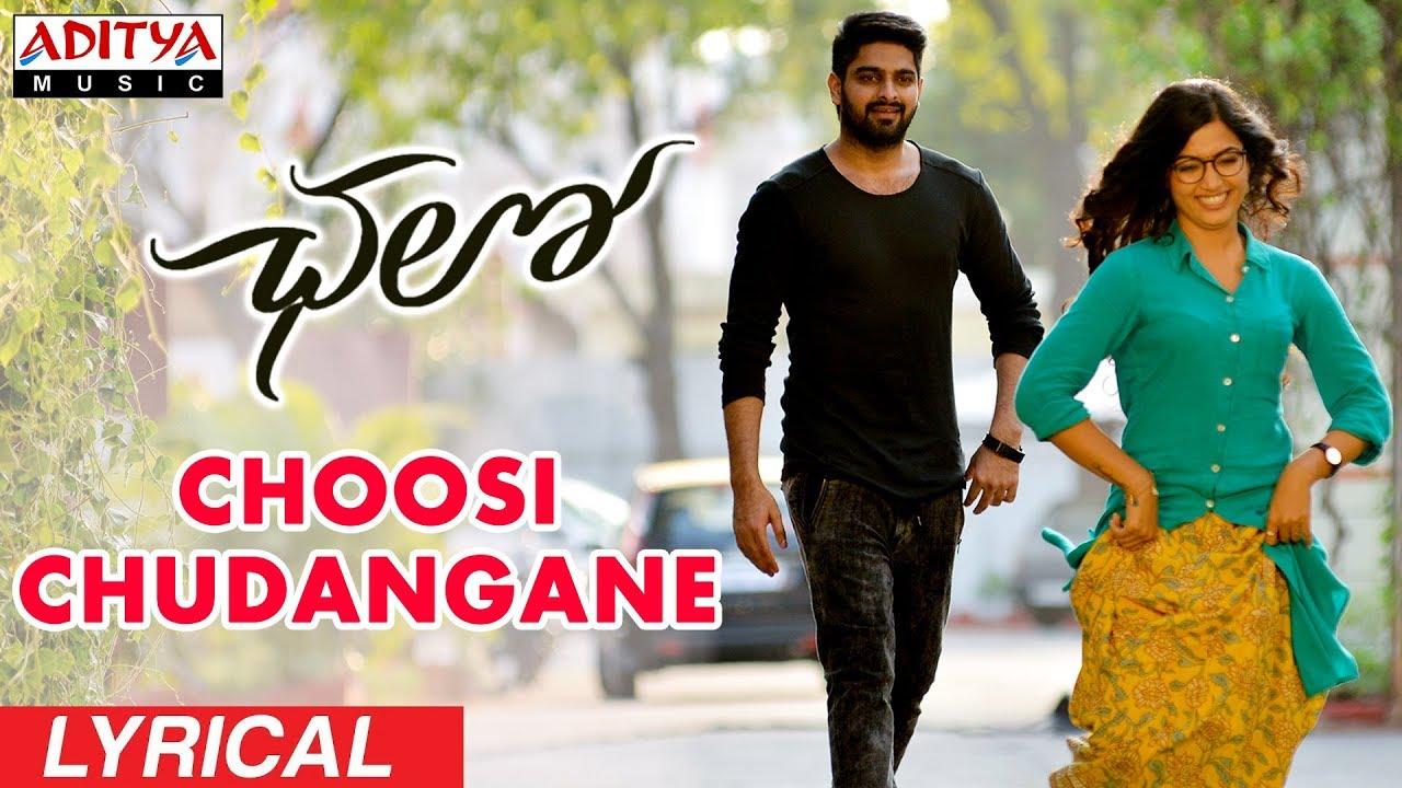 Choosi Chudangane Telugu Song Lyrics - Chalo (2018)