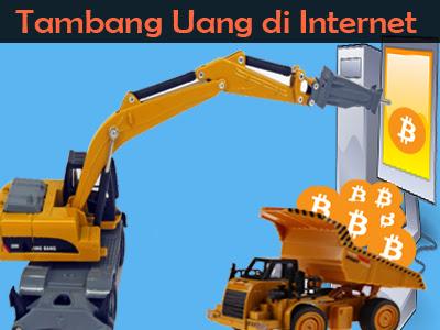 Bisnis Online Penambang Uang di Internet