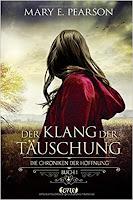 https://ruby-celtic-testet.blogspot.com/2019/02/die-chroniken-der-hoffnung-der-klang-der-taeschung-von-mary-e-pearson.html