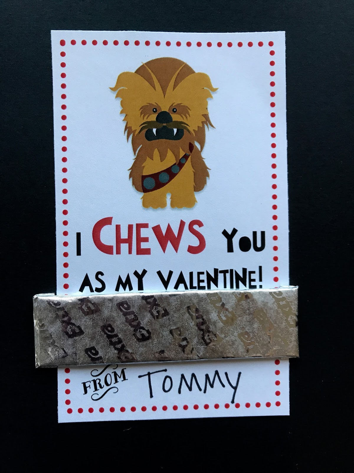A CHEWBACCA Valentine For All You CHEWY Lovers!