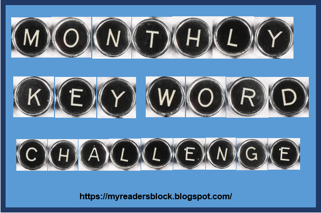 https://myreadersblock.blogspot.com/2017/11/monthly-key-word-challenge-2018.html