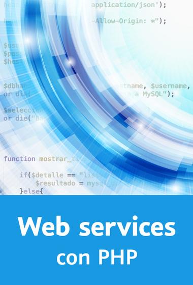 Curso sobre servicios web con PHP (PHP: Web services)