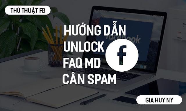 Hướng Dẫn Unlock FAQ MD Cân Spam Nát Case 4-5 giờ về tự đóng case