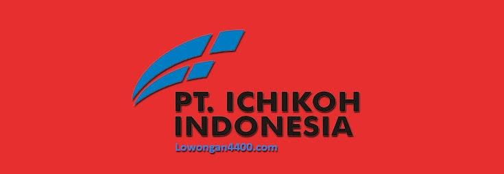 Info Lowongan Kerja PT. Ichikoh Indonesia Agustus 2018 || Kawasan Mm 2100