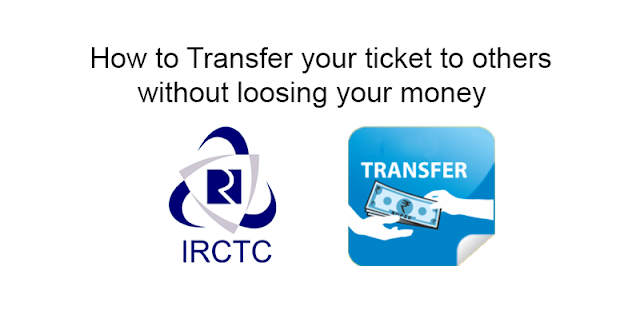 How to Transfer your ticket to others without loosing your money