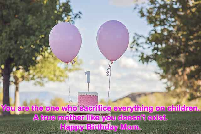 Happy Birthday Wishes, Quotes & Messages For Mother/Mom (Updated Recently)