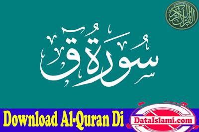 Murottal Surat Qaf Mp3 Suara Merdu Full Ayat
