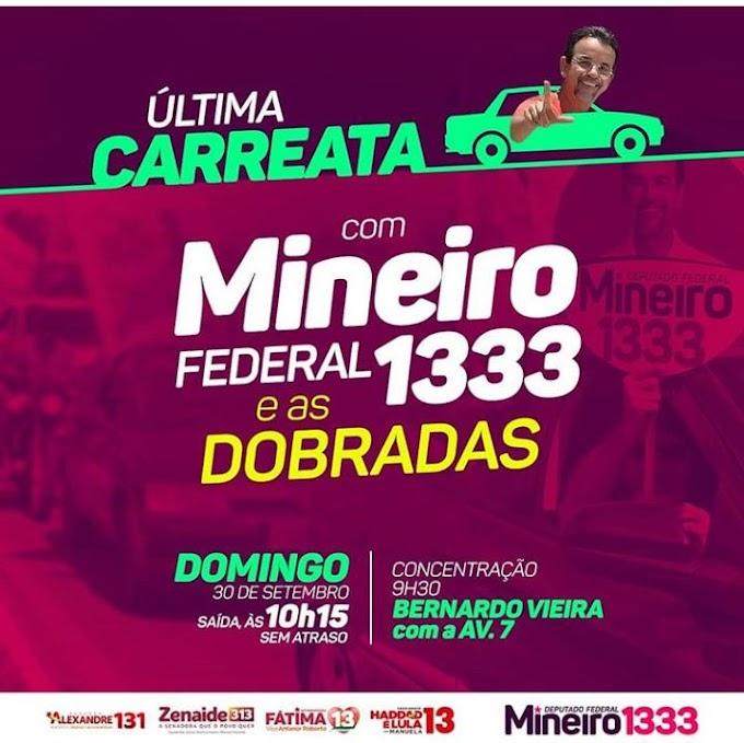 NESTE DOMINGO AS 10H, ULTIMA CARREATA COM MINEIRO, O FEDERAL DE RESPONSA, CONCENTRAÇÃO BERNARDO VIEIRA COM AV. 7