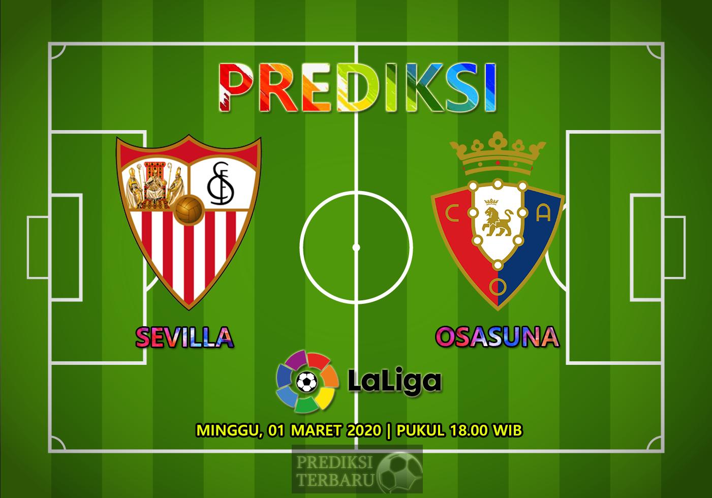 Prediksi Sevilla Vs Osasuna Minggu 01 Maret