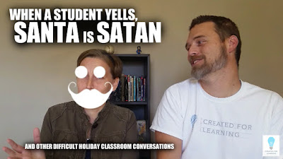 "Today, we're gonna talk about When Your Student Yells, ""Santa is Satan!"" and Other Holiday Respect Conversations. How do we teachers successfully and sanely navigate the complex holiday environment with all the various religions and holiday traditions?"